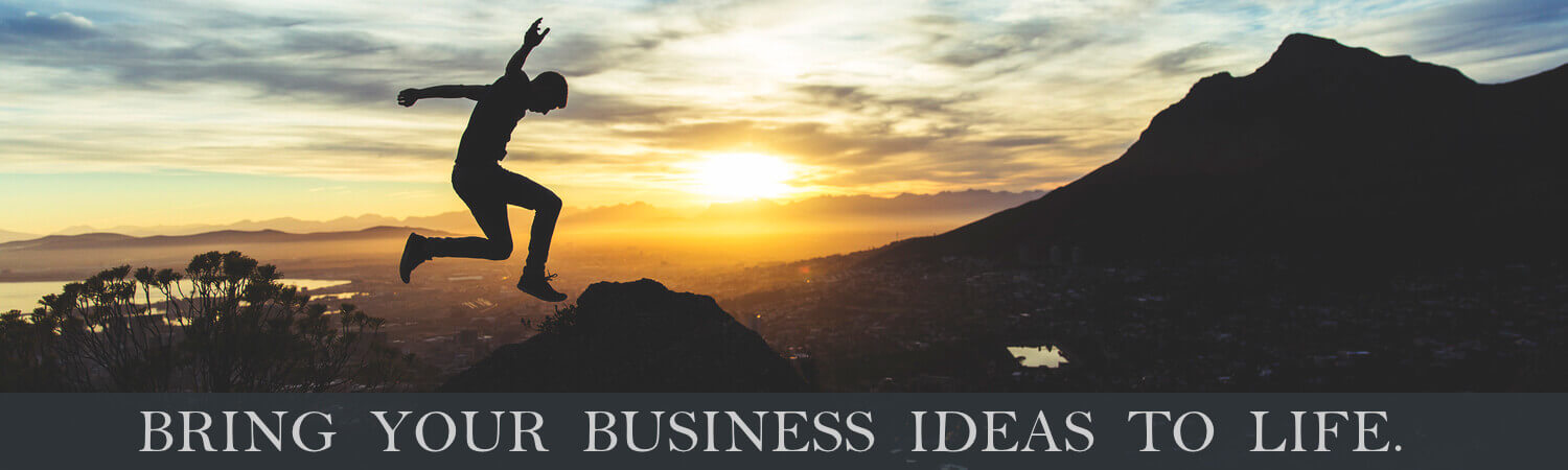 Bring Your Business Ideas To Life